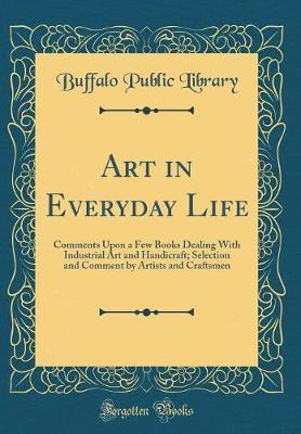 Art in Everyday Life by Buffalo Public Library