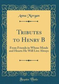 Tributes to Henry B by Anna Morgan image