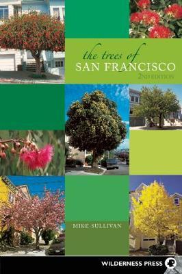 The Trees of San Francisco by Michael Sullivan