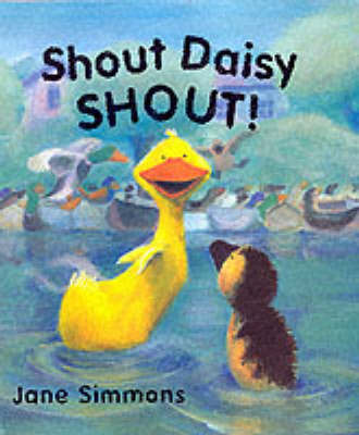 Shout Daisy, Shout! by Jane Simmons image