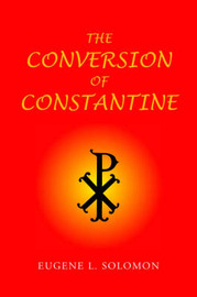 The Conversion of Constantine by Eugene L. Solomon image