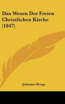 Das Wesen Der Freien Christlichen Kirche (1847) by Johannes Ronge image