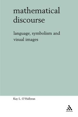 Mathematical Discourse by Kay O'Halloran
