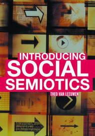 Introducing Social Semiotics by Theo Van Leeuwen image