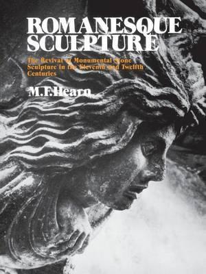Romanesque Sculpture by Millard F. Hearn