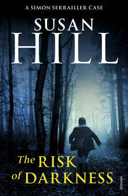 The Risk of Darkness by Susan Hill image