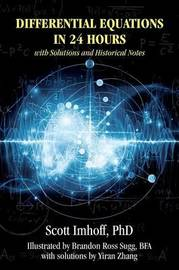 Differential Equations in 24 Hours by Scott Imhoff Phd