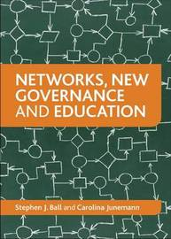 Networks, new governance and education by Stephen J Ball image