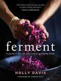 Ferment by Holly Davis