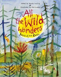 All the Wild Wonders: Poems of Our Earth by Wendy Cooling image