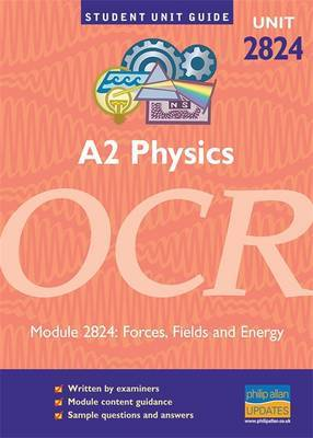 OCR Physics A2: Unit 2824 by Robert Hutchings image