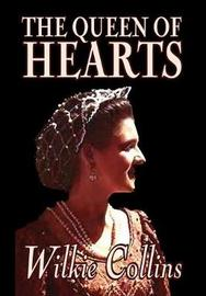 The Queen of Hearts by Wilkie Collins, Fiction, Classics by Wilkie Collins