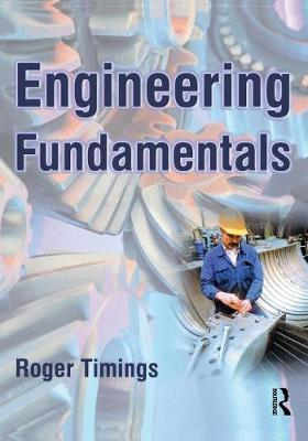 Engineering Fundamentals by Roger L Timings