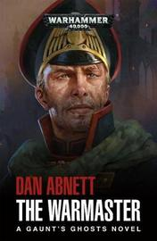 The Warmaster by Dan Abnett