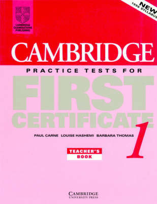 Cambridge Practice Tests for First Certificate 1 Teacher's book by Paul Carne