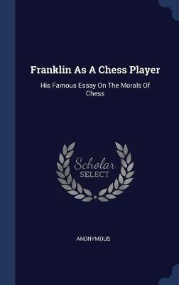 Franklin as a Chess Player by * Anonymous