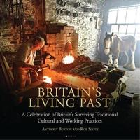 Britain's Living Past by Anthony Burton