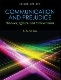 Communication and Prejudice by Alexis Tan