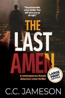 The Last Amen by C C Jameson