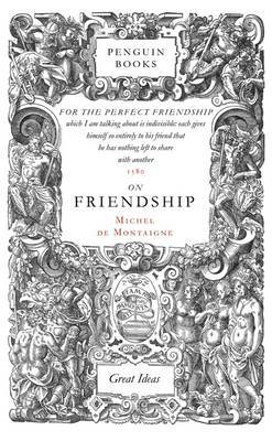 On Friendship by Michel Eyquem De Montaigne image