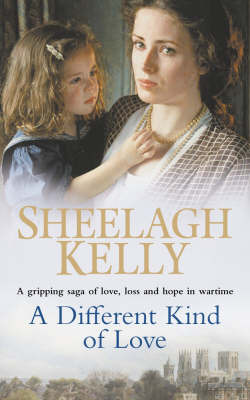 A Different Kind of Love by Sheelagh Kelly image