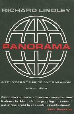 """Panorama"": Fifty Years of Pride and Paranoia by Richard Lindley image"