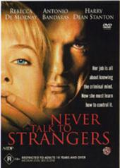 Never Talk To Strangers on DVD