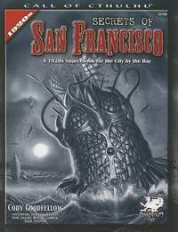 The Secrets of San Francisco by Chaosium RPG Team