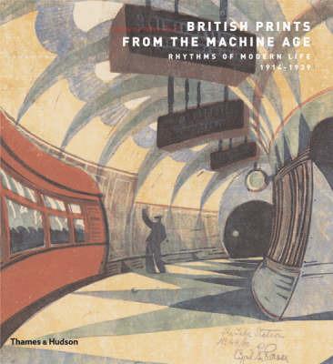 British Prints from the Machine Age: Rhythms of Modern Life 1914-1939
