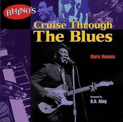Rhino's Cruise Through the Blues by Barry Hansen