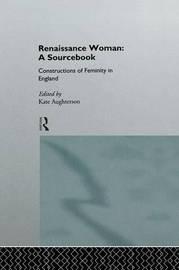 Renaissance Woman: A Sourcebook image