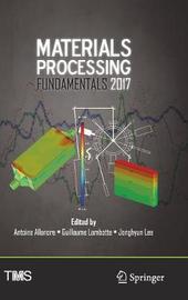 Materials Processing Fundamentals 2017 image