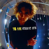 The Cure - Acoustic Hits by The Cure