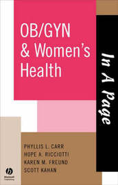 In A Page OB/GYN & Women's Health by Phyllis L. Carr