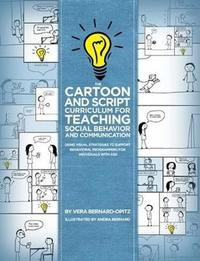 The Cartoon and Script Curriculum for Teaching Social Behavior and Communication by Vera Bernard-Opitz