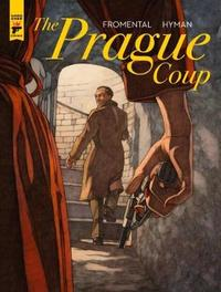 The Prague Coup by Jean-Luc Fromental