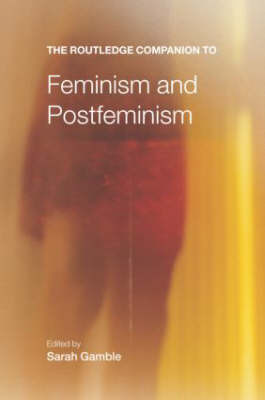 The Routledge Companion to Feminism and Postfeminism image