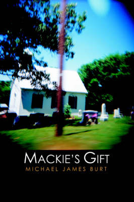 MacKie's Gift by Michael , J. Burt image