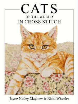 Cats of the World in Cross Stitch by Jayne Netley Mayhew image