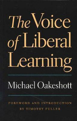 Voice of Liberal Learning by Michael Oakeshott