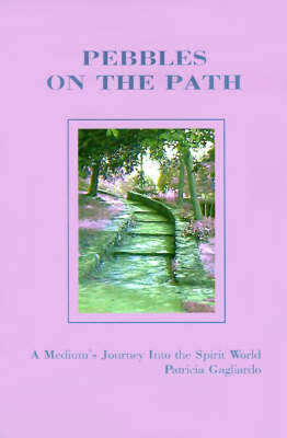 Pebbles on the Path by Patricia Gagliardo