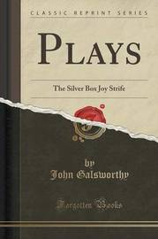 Plays by John Galsworthy