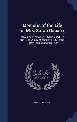 Memoirs of the Life of Mrs. Sarah Osborn by Samuel Hopkins image