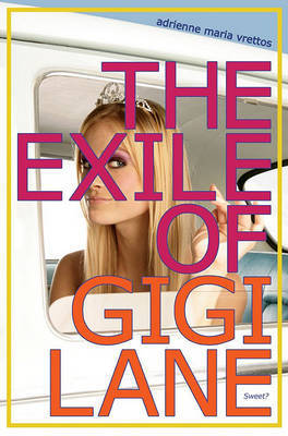 The Exile of Gigi Lane by Adrienne Maria Vrettos image