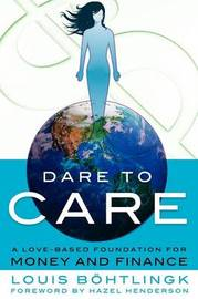 Dare to Care by Louis B Htlingk