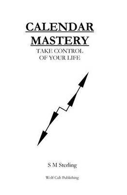 Calendar Mastery by S.M. Sterling image