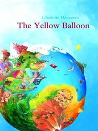 The Yellow Balloon by Charlotte Dematons image