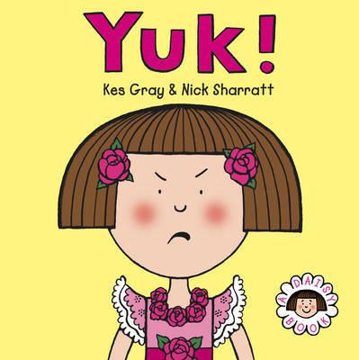 Daisy: Yuk! by Kes Gray image