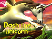 Fantastic Forest Pink Level Fiction: Dash the Unicorn by Lisa Thompson image