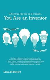 Wherever You Are in the World You Are an Inventor by Liam Birkett